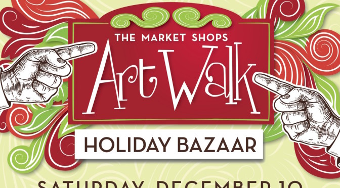 Holiday Bazaar ArtWalk